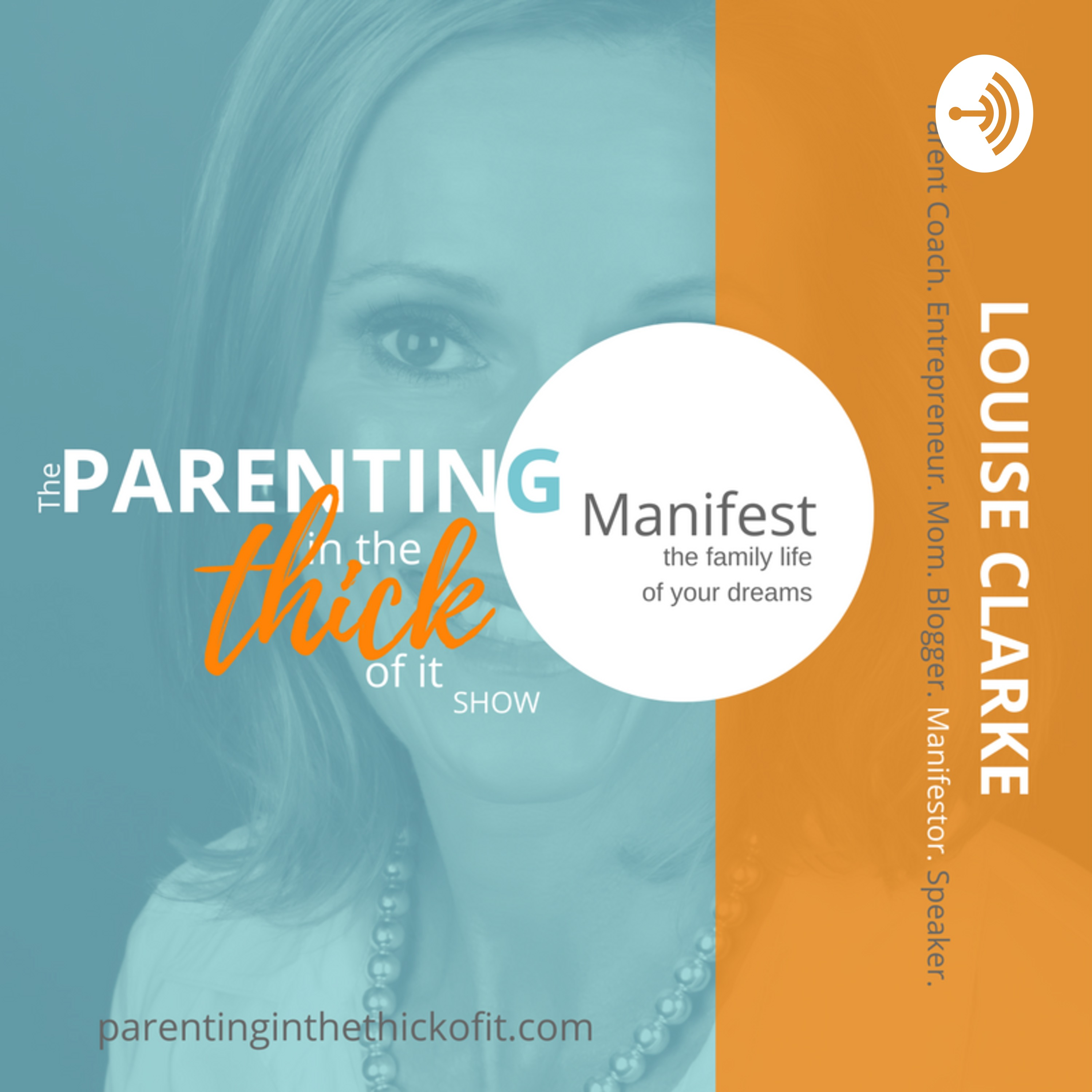 Parenting In The Thick Of It with Louise Clarke
