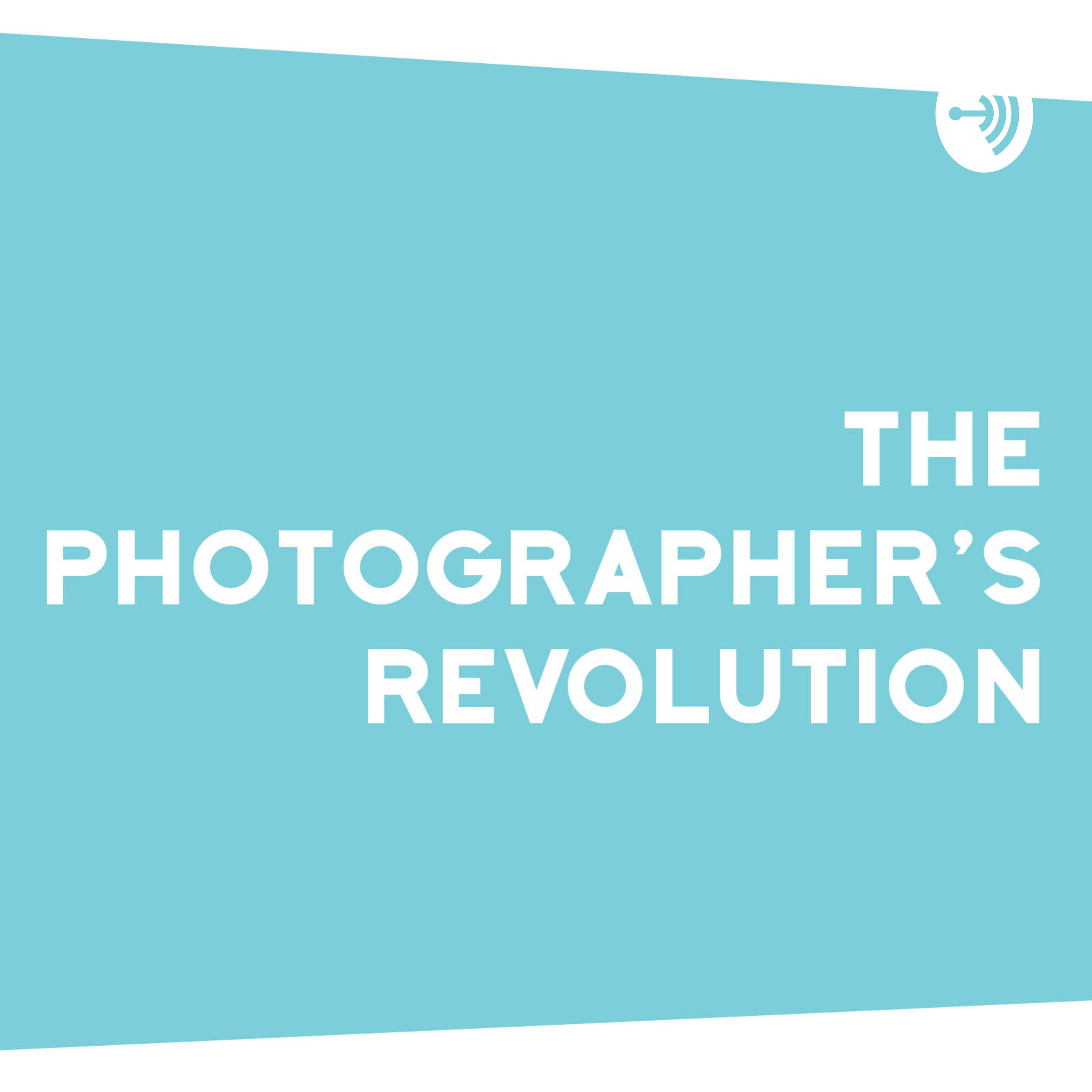 The Photographer's Revolution