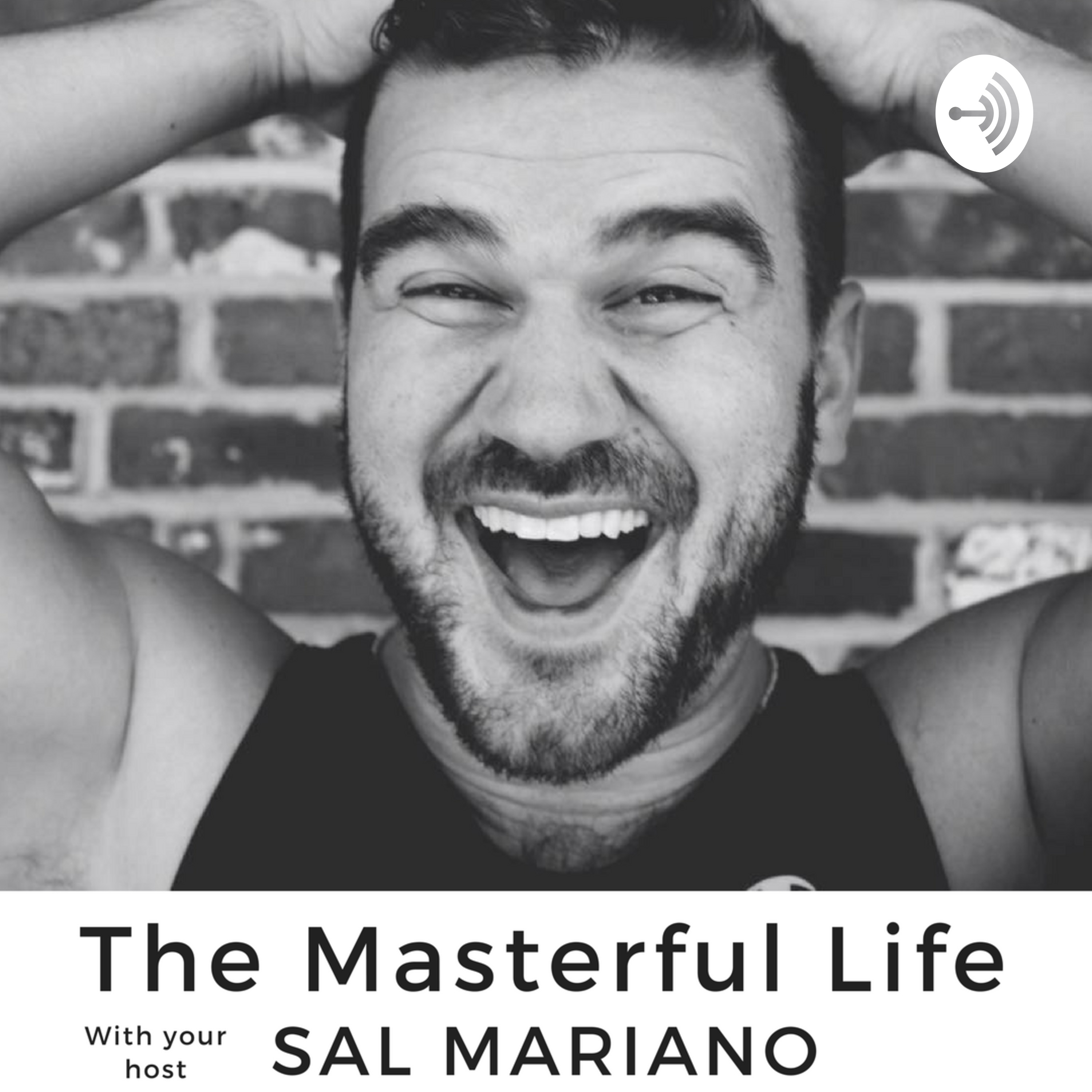The Masterful Life