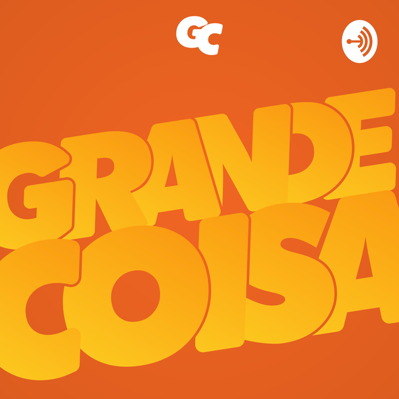 8f7ea6216f Grande Coisa by Guilherme Diego Baldi on Apple Podcasts