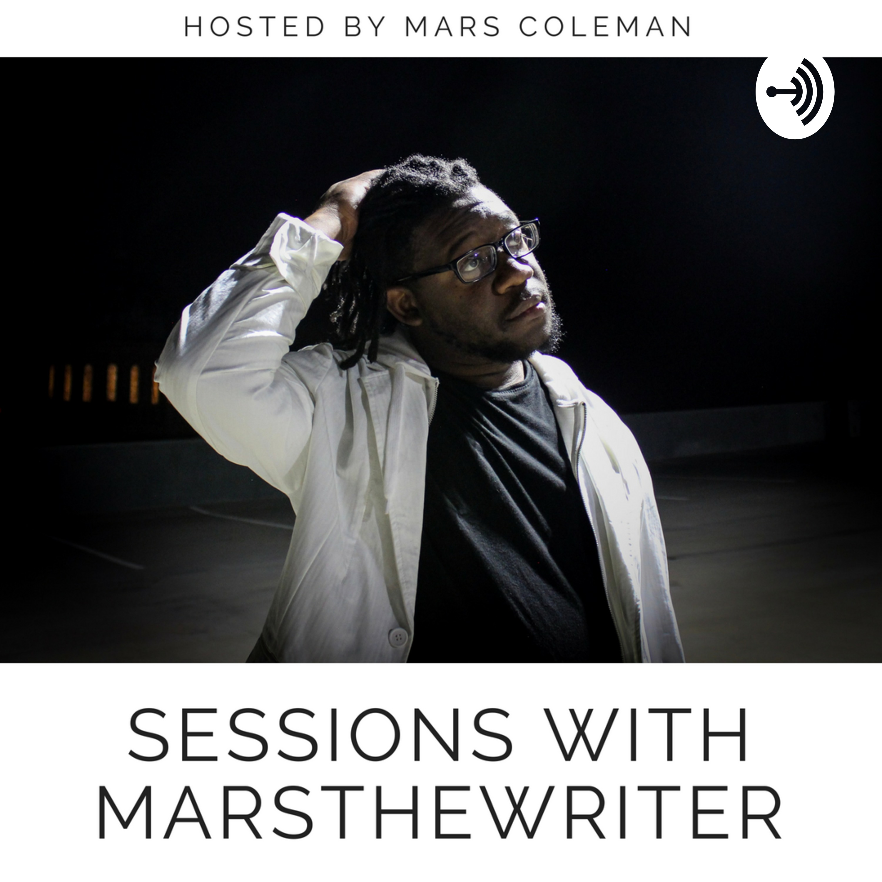 Sessions with MarsTheWriter