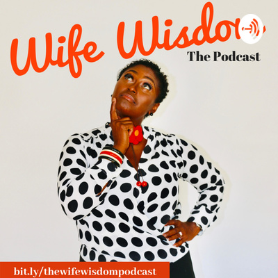 WIFE WISDOM with Christy Little Jones