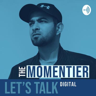 MOMENTIER - Let's Talk Digital