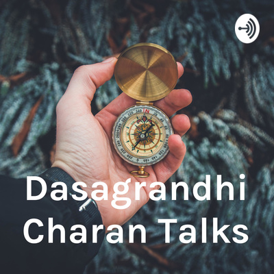 Dasagrandhi Charan Talks