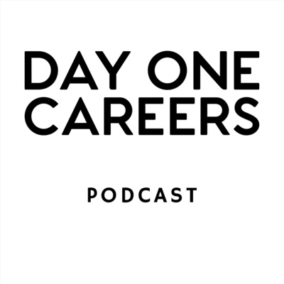 Day One Careers Podcast