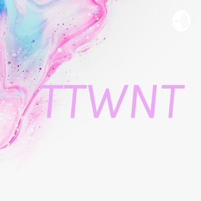 TTWNT