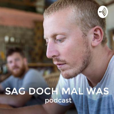 Sag doch mal was Podcast - mit Fabian Forth