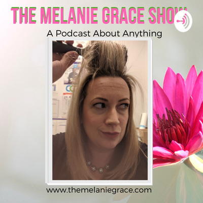 The Melanie Grace Show