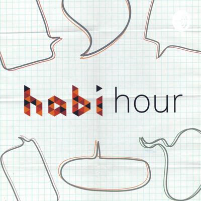 Habi Hour