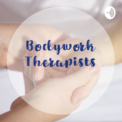 Bodywork Therapists