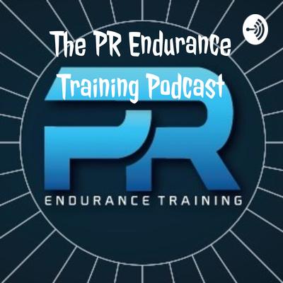 The PR Endurance Training Podcast