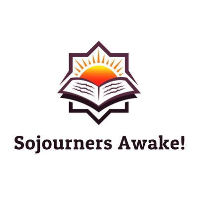 Sojourners Awake