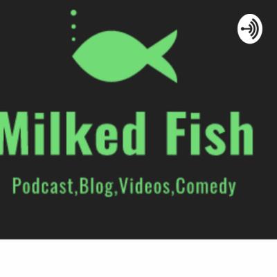 milked fish