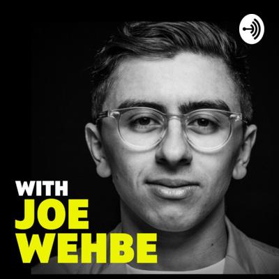 With Joe Wehbe