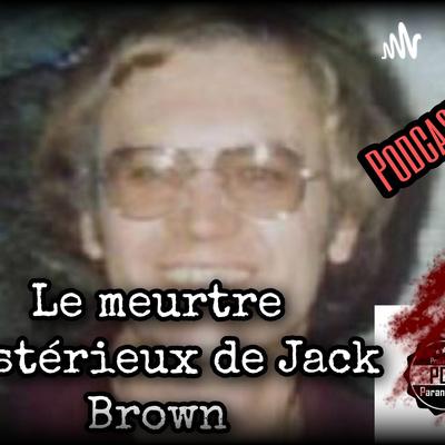 Le Meurtre Mystérieux De Jack Brown