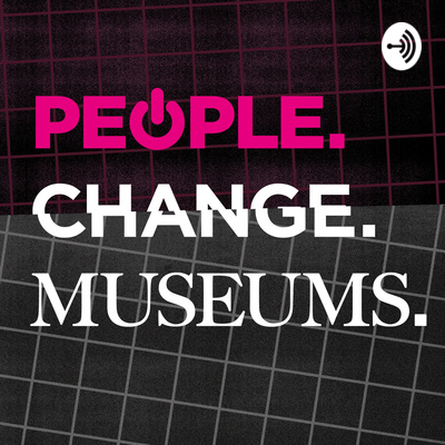 People. Change. Museums.