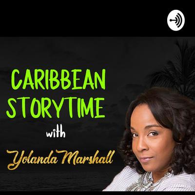 Caribbean Storytime with Yolanda T. Marshall