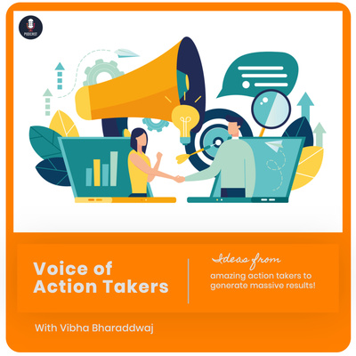 Voice of Action Takers