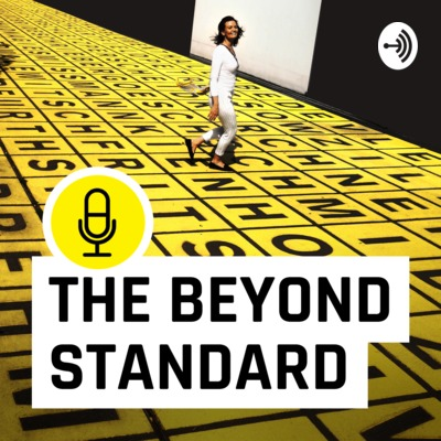 THE BEYOND STANDARD [micro podcast]