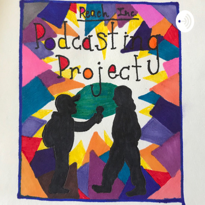 Reach Incorporated Podcasting Project
