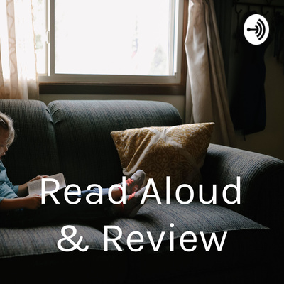 Read Aloud & Review