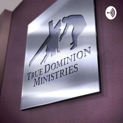 True Dominion Ministries