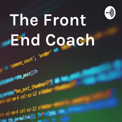 The Front End Coach