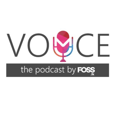 Voice : The Podcast by foss.lk