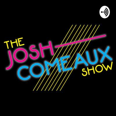 the Josh Comeaux Show