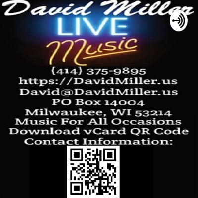 David Miller podcast of originals and band covers.