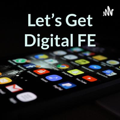 Let's Get Digital FE