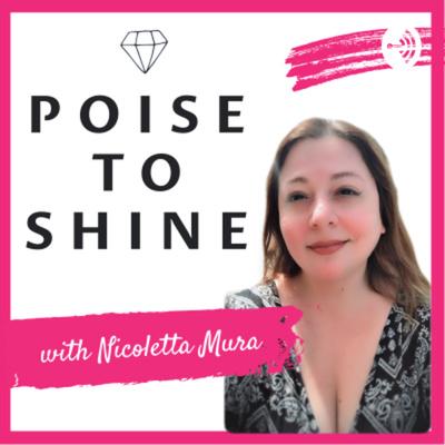Poise to Shine