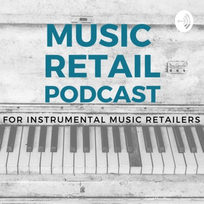 Music Retail Podcast