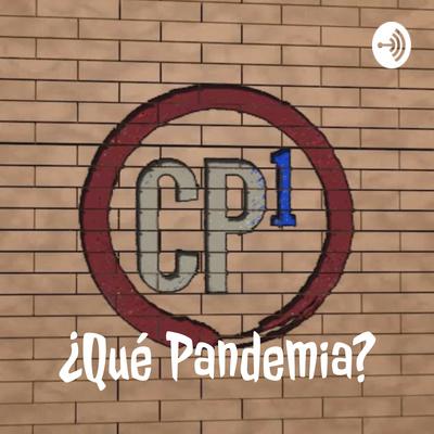 ¿Qué Pandemia?