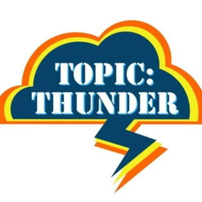 Topic: Thunder Podcast