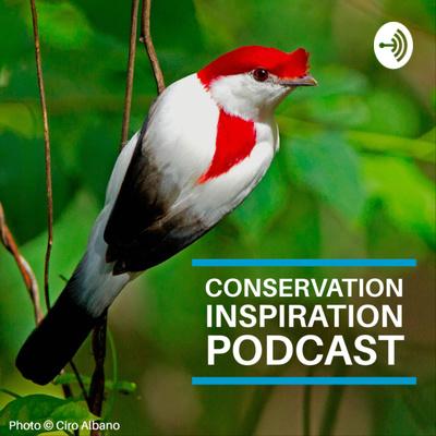 Conservation Inspiration Podcast