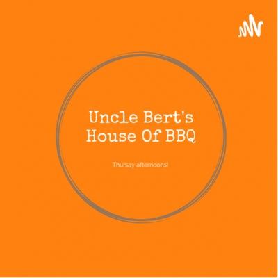 Uncle Bert's House of BBQ