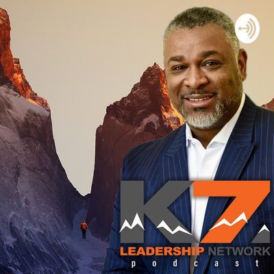The K7 Leadership Network Life & Leadership Podcast w/Kenneth K. Law