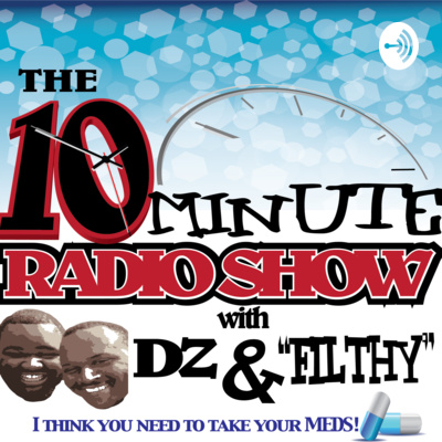 The 10 Minute Radio Show