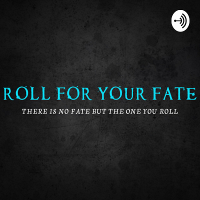 Roll for Your Fate