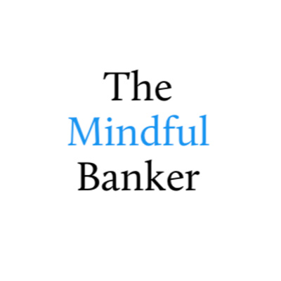 The Mindful Banker