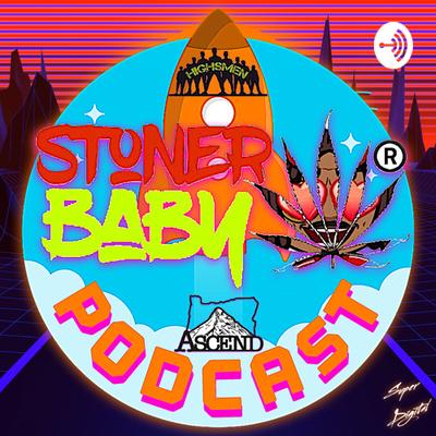 STONER BABY PODCAST