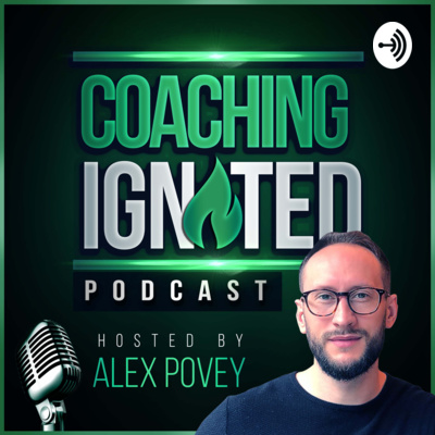 Coaching Ignited Podcast