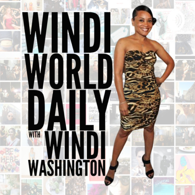Windi World Daily with Windi Washington