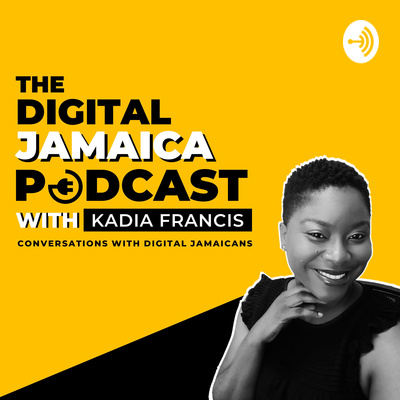 The Digital Jamaica Podcast