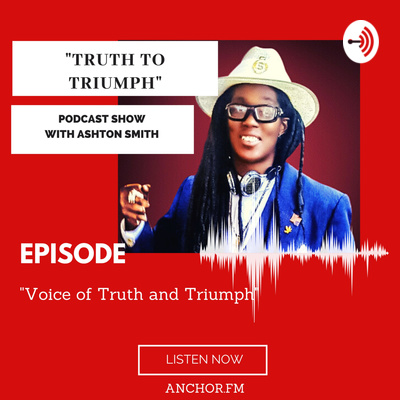 """"""" Truth to Triumph"""" with Ex-Special Olympic All-star Athlete and Motivational Speaker Host Ashton"""