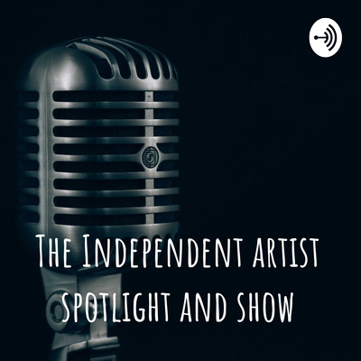 The Independent artist spotlight and show