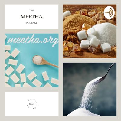 The Meetha.org Podcast
