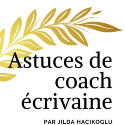 Astuces d'une coach écrivaine