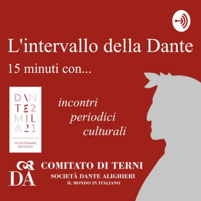 L'intervallo della Dante - 15 minuti con...